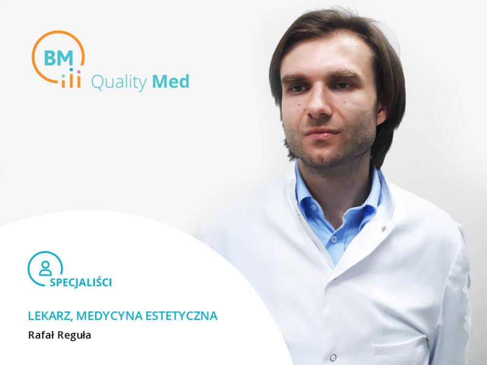 Lekarz Medycyny Estetycznej Rafał Reguła